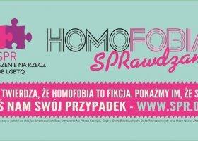 SPR będzie walczyć z homofobią na ulicach