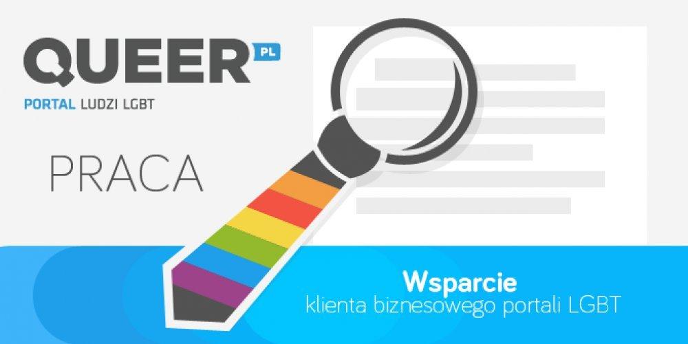 Wsparcie klienta biznesowego portali LGBT