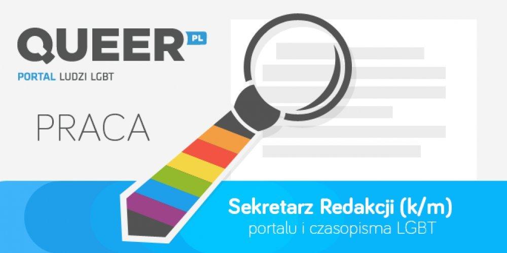 Sekretarz (k/m) redakcji portalu i czasopisma LGBT