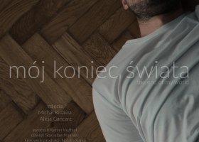 """Mój koniec świata"": krakowska premiera"