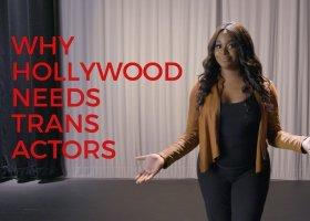 Dlaczego Hollywood potrzebuje aktorów i aktorek trans?