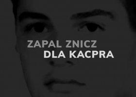 Zapal znicz dla Kacpra