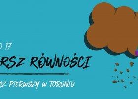 W weekend pierwszy Marsz Równości w Toruniu!