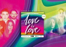 """Konkurs: do wygrania egzemplarz albumu """"Love is Love"""""""
