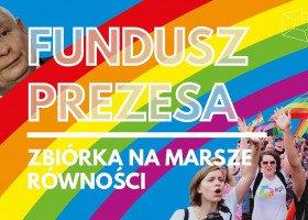 """Kilkadziesiąt tysięcy na wsparcie marszów równości z """"Funduszu Prezesa"""""""