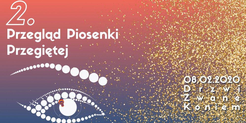 Już wkrótce Przegląd Piosenki Przegiętej w Katowicach!
