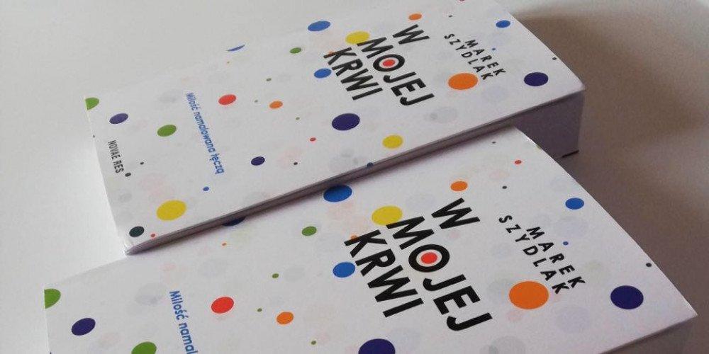 """Konkurs: wygraj książkę Marka Szydlaka """"W mojej krwi"""""""
