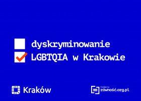 Jak wygląda sytuacja osób LGBT w Krakowie? Ponad 60% z nich doświadczyło dyskryminacji