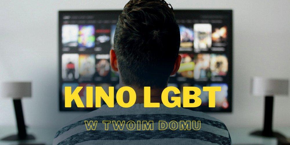 Kinowe hity LGBT, które możesz zobaczyć w swoim domu dzięki Outfilm!