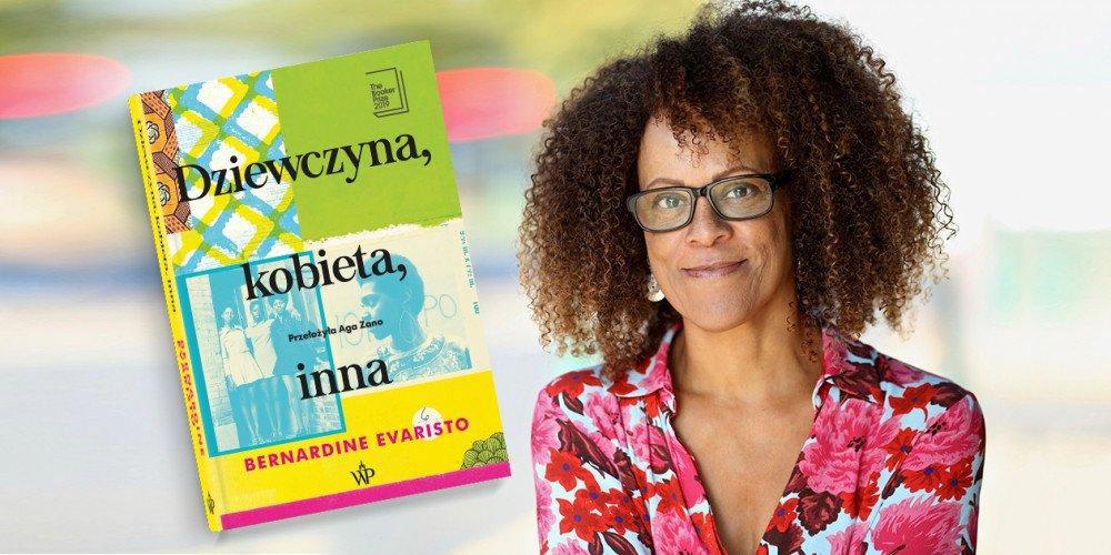 """Konkurs: Wygraj książkę Bernardine Evaristo """"Dziewczyna, kobieta, inna"""", nagrodzoną Bookerem"""