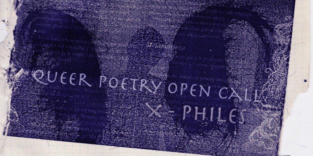 Queerowa poezja poszukiwana! - Rozmawiamy z twórcami inicjatywy X-Philes