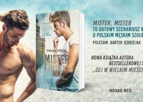 """Już 9 września nowa książka Mikołaja Milckego! O czym opowie """"Mister, Mister""""?"""