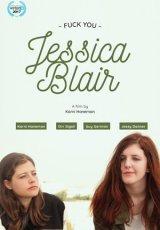 Pi***ol się, Jessico Blair