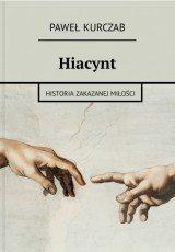 Hiacynt - historia zakazanej miłości