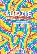 Ludzie, nie ideologia